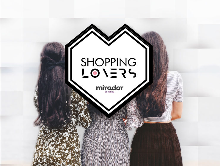 Shopping Lovers El Mirador de Cuenca